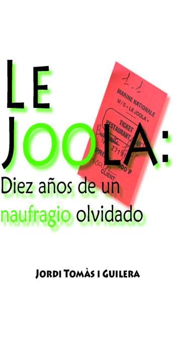 Portada de la publicación Le Joola: Diez años de un naufragio olvidado, escrita por Jordi Tomàs